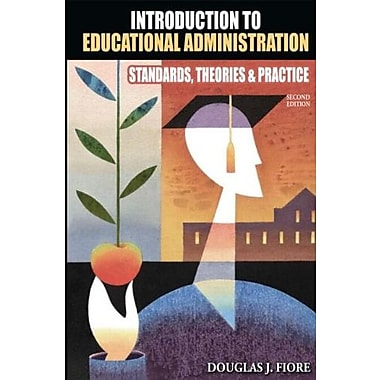Introduction to Educational Administration: Standards, Theories, and Practice, New Book, (9781596671195)