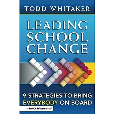 Leading School Change: 9 Strategies to Bring Everybody On Board, Used Book, (9781596671317)