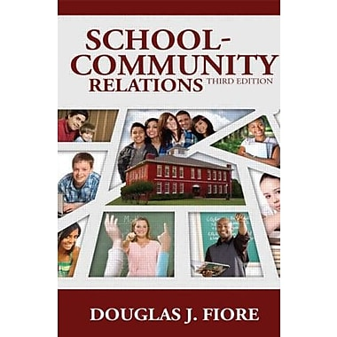School-Community Relations, New Book, (9781596671614)