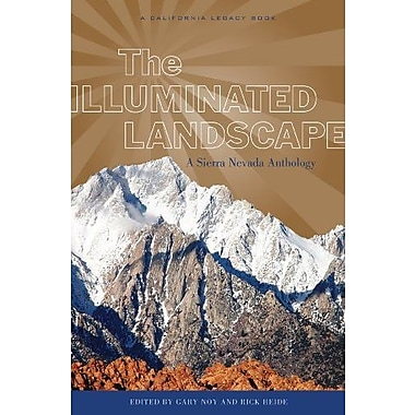 Illuminated Landscape, The (California Legacy Book) (A California Legacy)