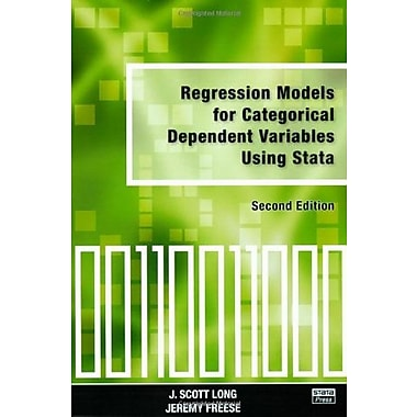 Regression Models for Categorical Dependent Variables Using Stata, Second Edition, New Book, (9781597180115)