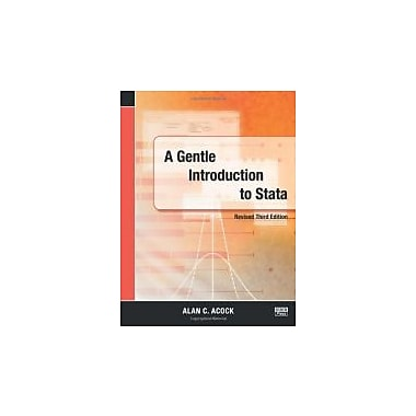 A Gentle Introduction to Stata, Revised Third Edition, New Book, (9781597181099)