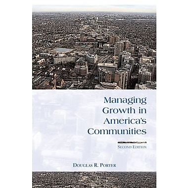 Managing Growth in America's Communities: Second Edition, Used Book, (9781597260077)