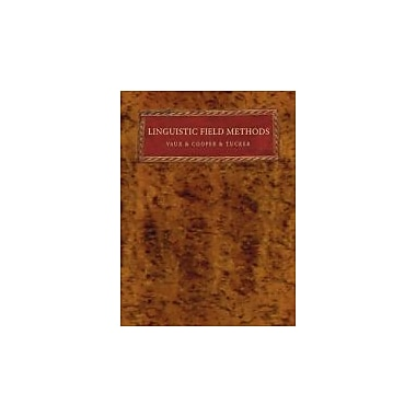 Linguistic Field Methods:, New Book, (9781597527644)