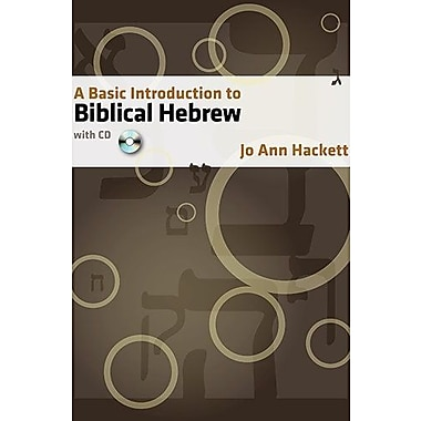 A Basic Introduction to Biblical Hebrew, New Book, (9781598560282)