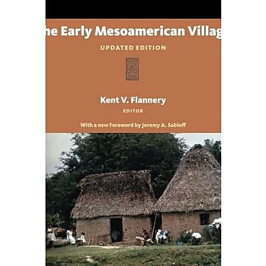 The Early Mesoamerican Village: UPDATED EDITION, New Book, (9781598744699)
