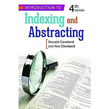 Introduction to Indexing and Abstracting, New Book, (9781598849769)