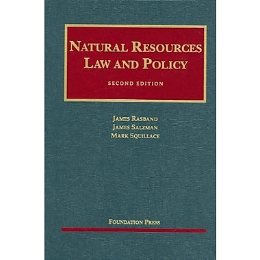 Rasband, Salzman and Squillace's Natural Resources Law and Policy (University Casebook Series), Used Book, (9781599413440)