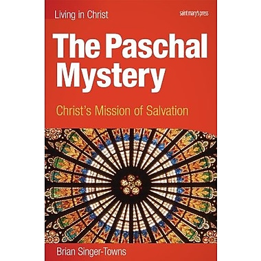 The Paschal Mystery: Christ's Mission of Salvation, student book, New Book, (9781599820583)