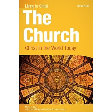The Church: Christ in the World Today, student book, New Book, (9781599820606)
