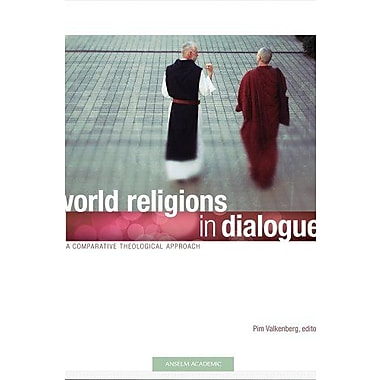 World Religions in Dialogue: A Comparative Theological Approach, New Book, (9781599820835)
