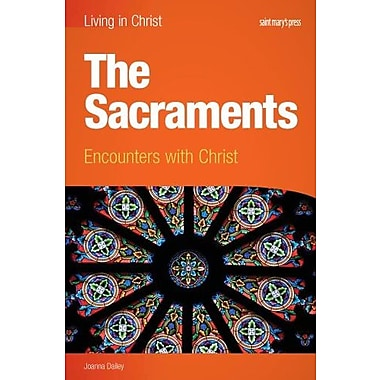 The Sacraments (student book): Encounters with Christ (Living in Christ), New Book, (9781599820910)
