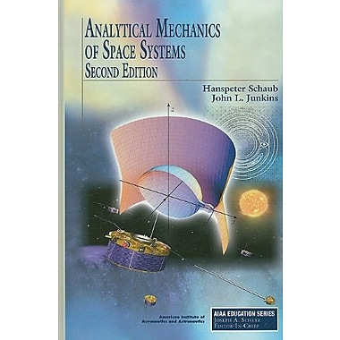 Analytical Mechanics of Space Systems (AIAA Education Series), Used Book, (9781600867217)