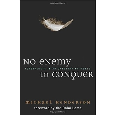 No Enemy to Conquer: Forgiveness in an Unforgiving World, Used Book, (9781602581401)