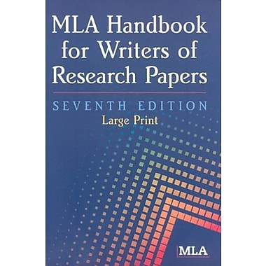 MLA Handbook for Writers of Research Papers (MLA Handbook for Writers of Research Papers, New Book, (9781603290258)
