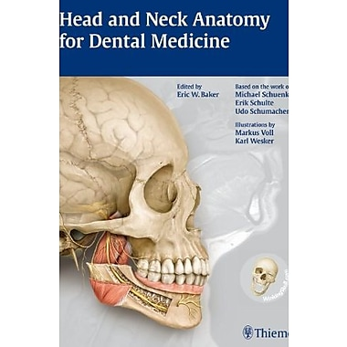Head and Neck Anatomy for Dental Medicine (THIEME Atlas of Anatomy Series), Used Book, (9781604062090)