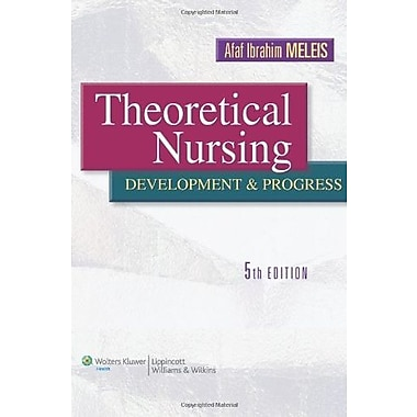 Theoretical Nursing: Development and Progress, New Book, (9781605472119)