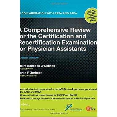 A Comprehensive Review for the Certification/Recertification Examinations for Physician Assistants, New Book, (9781605477268)
