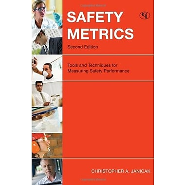 Safety Metrics: Tools and Techniques for Measuring Safety Performance, Used Book, (9781605902609)