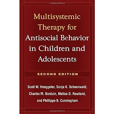 Multisystemic Therapy for Antisocial Behavior in Children and Adolescents, New Book, (9781606230718)