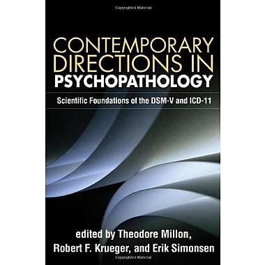 Contemporary Directions in Psychopathology: Scientific Foundations of the DSM-V and ICD-11, New Book, (9781606235324)