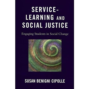 Service-Learning and Social Justice: Engaging Students in Social Change, New Book, (9781607095194)