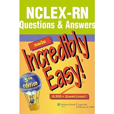 NCLEX-RN® Questions & Answers Made Incredibly Easy! (Incredibly Easy! Series®), New Book, (9781608312917)
