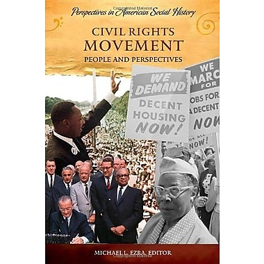 Civil Rights Movement: People and Perspectives (Perspectives in American Social History), Used Book (9781598840377)
