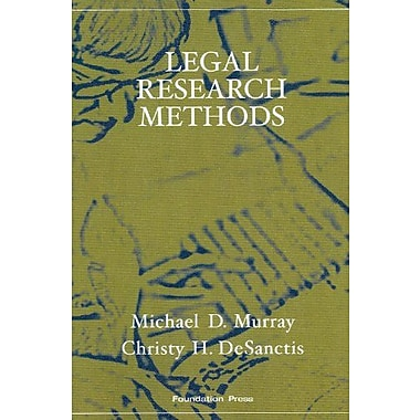 Murray and DeSanctis' Legal Research Methods (Interactive Casebook Series), New Book (9781599413969)