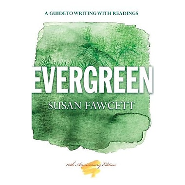 Evergreen: A Guide to Writing with Readings, New Book (9781133946687)
