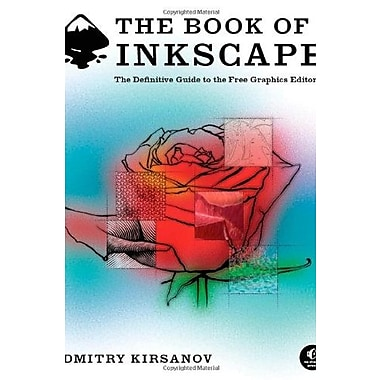 The Book of Inkscape: The Definitive Guide to the Free Graphics Editor, Used Book (9781593271817)