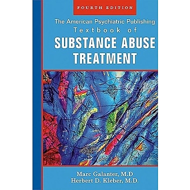 The American Psychiatric Publishing Textbook of Sustance Abuse Treatment, Used Book (9781585622764)