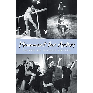 Movement for Actors, New Book (9781581152333)