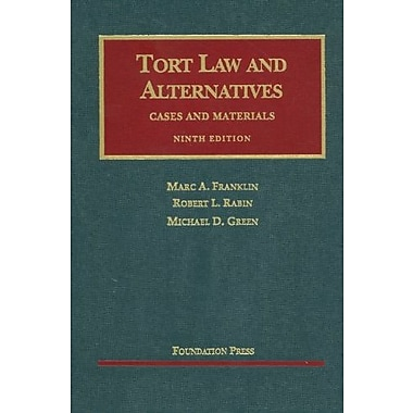 Franklin, Rabin, and Green's Tort Law and Alternatives, Cases and Materials, 9th, New Book (9781599418605)