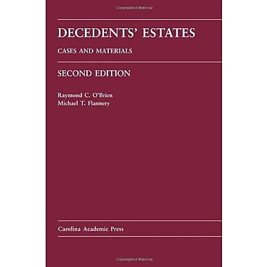 Decedents' Estates: Cases and Materials (Carolina Academic Press) (9781594609039)