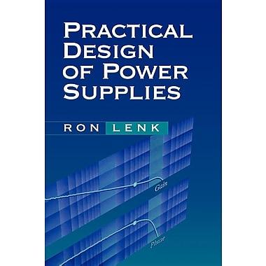 Practical design of power supplies ron lenk