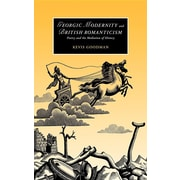 Georgic Modernity and British Romanticism: Poetry and the Mediation of History (Cambridge Studies in Romanticism)