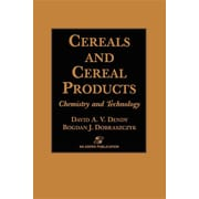 Cereals and Cereal Products: Technology and Chemistry (Food Products Series)