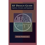 RF Design Guide Systems, Circuits and Equations (Artech House Antennas and Propagation Library)