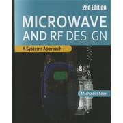 Microwave and RF Design: A Systems Approach (HC)