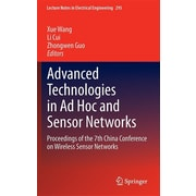 Advanced Technologies in Ad Hoc and Sensor Networks: Proceedings of the 7th China Conference on Wireless Sensor Networks