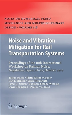 Noise and Vibration Mitigation for Rail Transportation Systems: Proceedings of the 10th International Workshop on Railway Noise 1541279