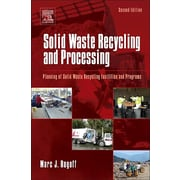 Solid Waste Recycling and Processing, Second Edition: Planning of Solid Waste Recycling Facilities and Programs