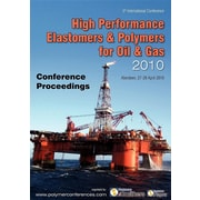 High Performance Elastomers & Polymers for Oil & Gas Conference Proceedings