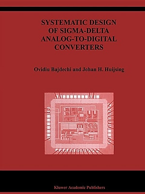 Systematic Design of Sigma-Delta Analog-to-Digital Converters