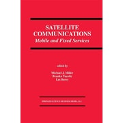 Satellite Communications: Mobile and Fixed Services (The Springer International Series in Engineering and Computer Science)