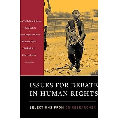 Issues for Debate in Human Rights: Selections from The CQ Researcher, New Book (9781608714124)