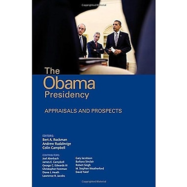 The Obama Presidency: Appraisals and Prospects, New Book (9781608716852)