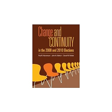 Change and Continuity in the 2008 and 2010 Elections, Used Book (9781608717989)