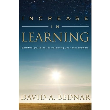 Increase in Learning - Spiritual Patterns for Obtaining Your Own Answers, Used Book (9781609089436)